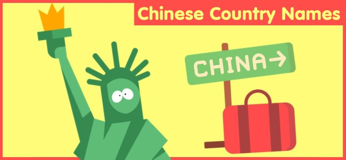 Chinese Country Names and Their Meaning