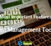 Most Important Features to look for in Test Management Tools