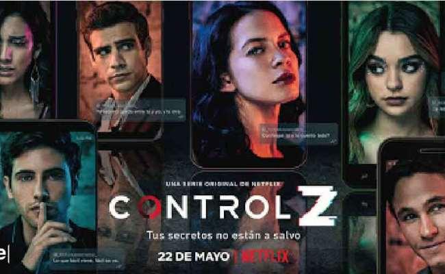 Control Z La Serie Mexicana De Netflix Para Ver Este Fin