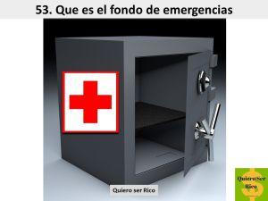 53. Que es el fondo de emergencia