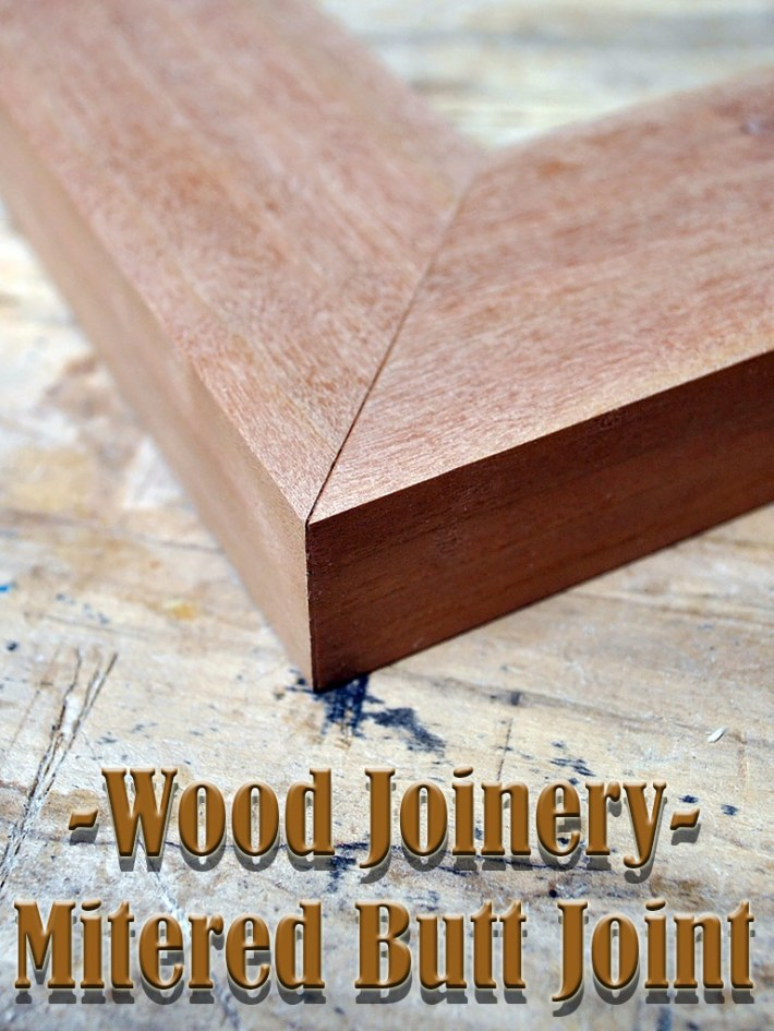 Wood Joinery – Mitered Butt Joint