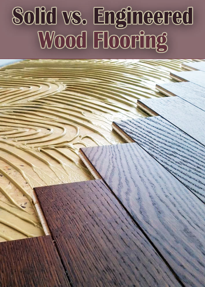 Quiet Cornersolid Vs Engineered Wood Flooring Quiet Corner