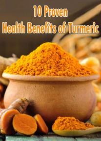 10 Proven Health Benefits of Turmeric