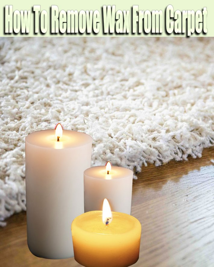 How To Remove Wax From Carpet
