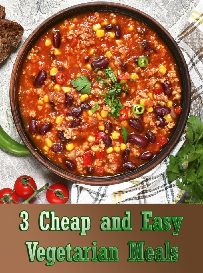 3 Cheap and Easy Vegetarian Meals