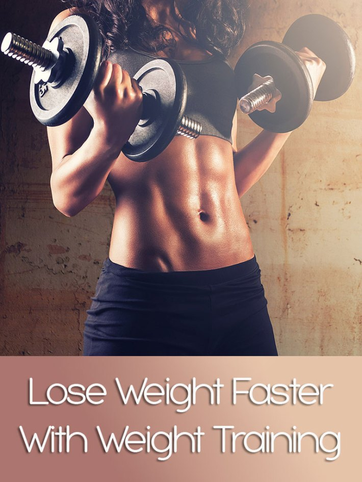 Lose Weight Faster With Weight Training