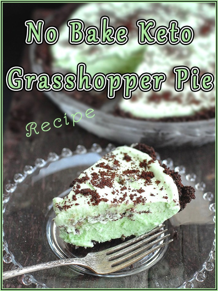 No Bake Keto Grasshopper Pie
