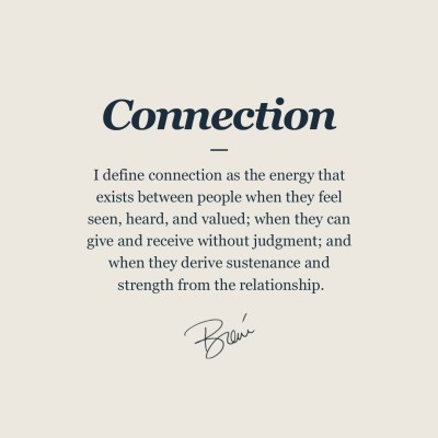 Brene Brown Connection Definition