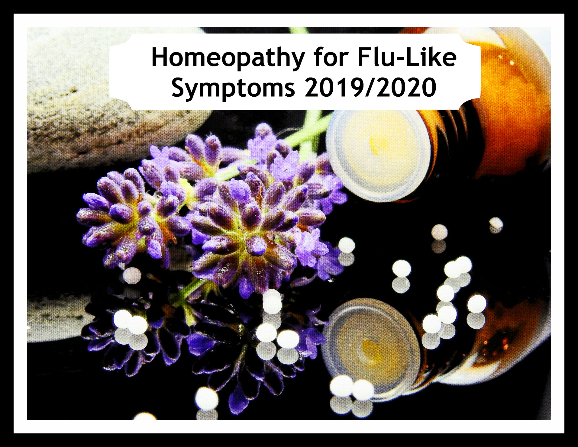 Homeopathy for Flu-like Symptoms 2019/2020 - Quiet In The Chaos