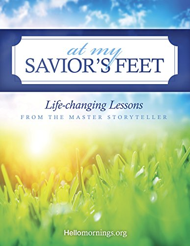 At My Savior's Feet :: A New Hello Mornings Bible Study {plus a giveaway}