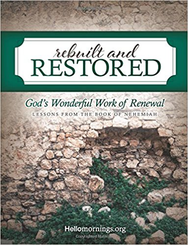 Rebuilt and Restored :: A New Hello Mornings Bible Studies {Plus a Giveaway}