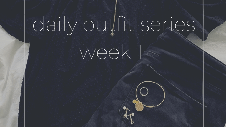 Daily Outfits – Week 1