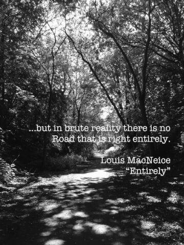 in brute reality there is no road that is right entirely