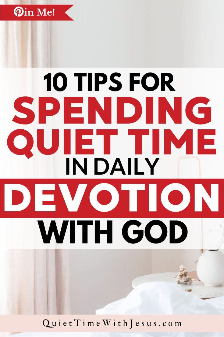 Spending time with God is an important part of your Christian journey. When done every day, this special time is known as spending time in daily devotion. | @VictoriaTiffny QuietTimewithJesus.com