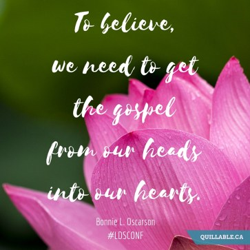 To believe, we need to get the gospel from our heads into our hearts