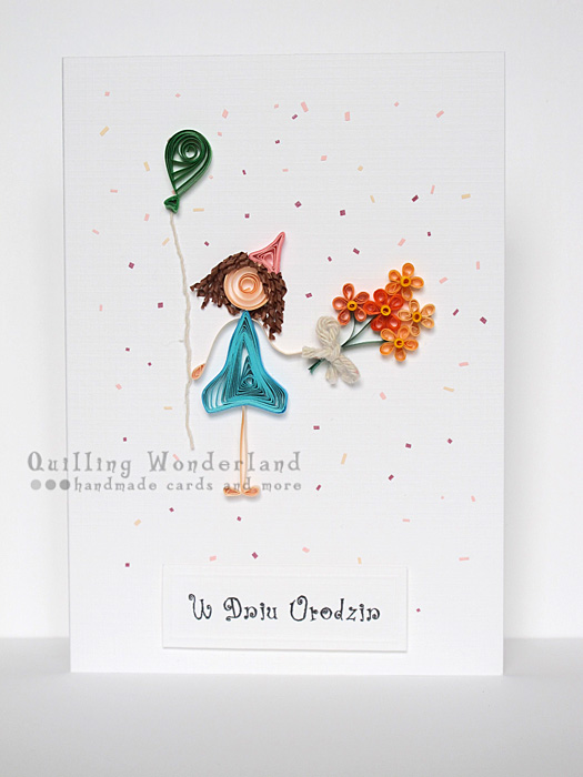Happy Birthday To You Quilled Stick Girl Card