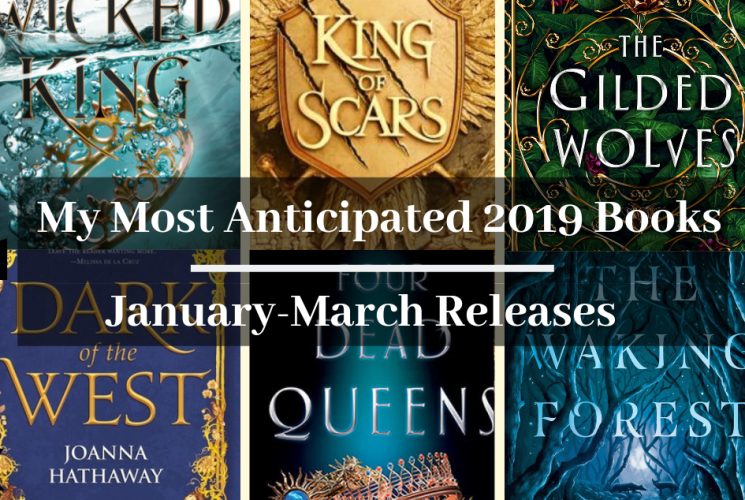 My Most Anticipated Books of 2019: January – March Releases