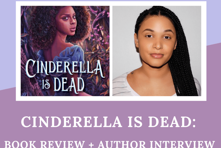 Cinderella Is Dead: Book Review + Author Interview