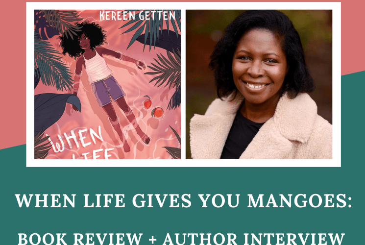 When Life Gives You Mangoes: Book Review + Author Interview
