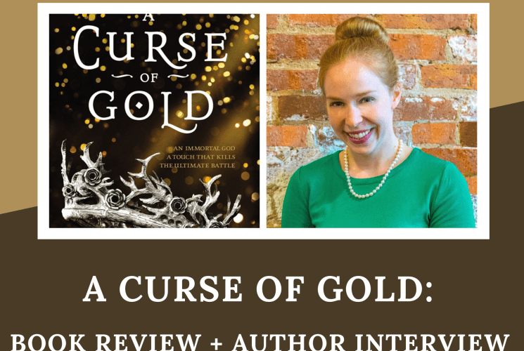A Curse of Gold: Book Review + Author Interview