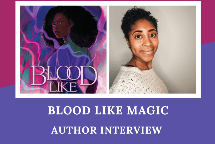 BLOOD LIKE MAGIC: AUTHOR INTERVIEW