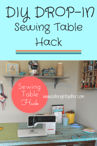 DIY Drop-In Sewing Table Hack | The Quilter's Planner