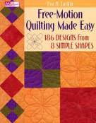 Free-Motion Quilting Made Easy_Eva A Larkin