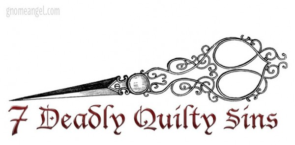 7 Deadly Sins Quilting