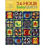 Book Review - 24 Hour Baby Quilts