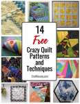 14 Free Crazy Quilt Patterns and Techniques
