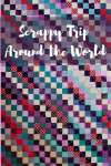 How to Make a Scrappy Trip Around the World Quilt