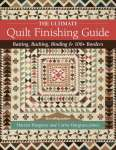 The Ultimate Quilt Finishing Guide - Book Review