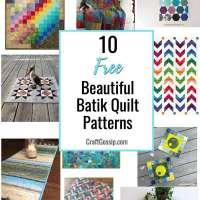 10 Free Batik Quilt Patterns