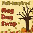 Fall-Inspired Mug Rugs Swap