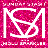 Molli Sparkles Sunday Stash