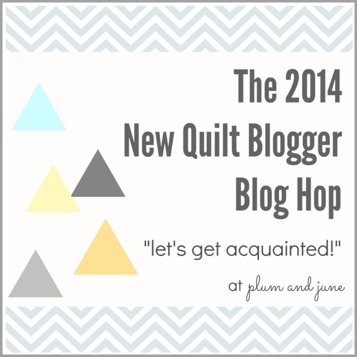 2014 New Quilt Blogger Blog Hop @ plum and june