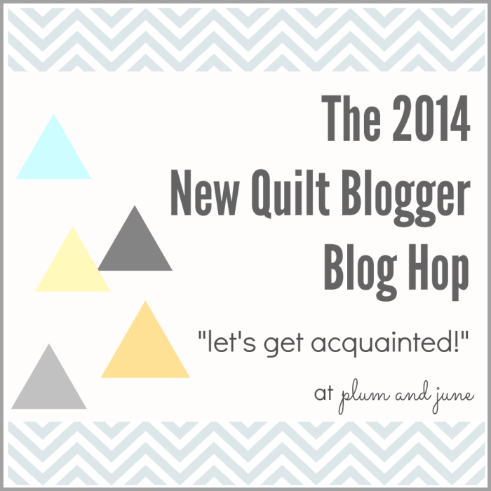 2014 New Quilt Blogger Blog Hop @ plum and june