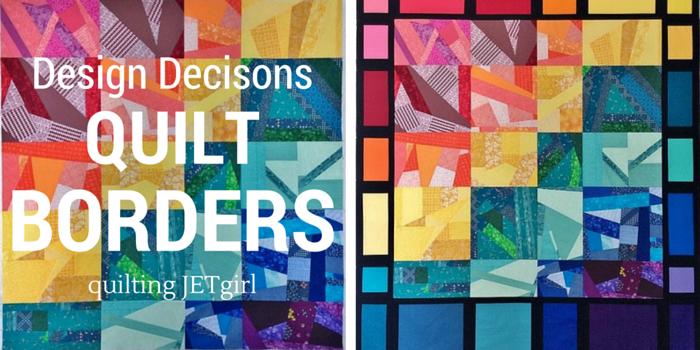 Quilt Design Decisions Borders