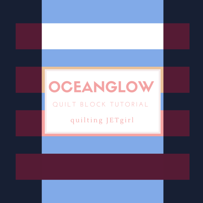 Oceanglow Quilt Block Tutorial