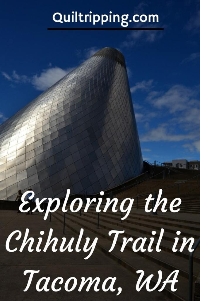 Chihuly Trail in Tacoma WA
