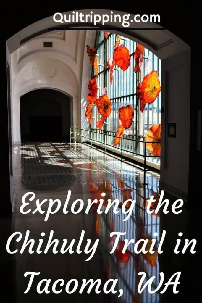 Chihuly Trail in Tacoma WA