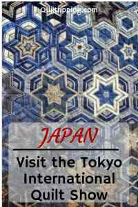 Discover why you should visit the Tokyo International Quilt Festival teven if you are not a quilter #tokyoquiltfestival #tokyoquiltshow #quiltshow #tokyo #japan
