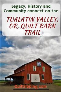 The Tualatin Valley OR Quilt Barn Trail celebrates the legacy of barns and quilts in the area #tualatinvalley #oregon #quiltbarntrail