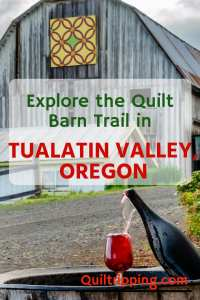 Follow the Tualatin Valley Quilt Barn Trail to discover a variety of fun experiences #tualatinvalley #oregon #quiltbarn