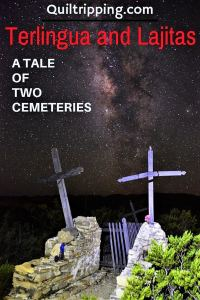 Terlingua and Lajitas - At ale of two cemeteries #terlingua #lajitas #texas #cemeteries #bigbend