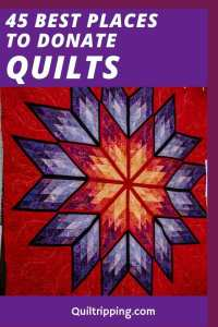 Wondering where to donate quilts? Find the best 45 places to donate quilts to charity