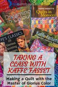 Taking a class with kaffe Fasset, the master of Glorious Colour #quiltclass #kaffefasset #gloriouscolor