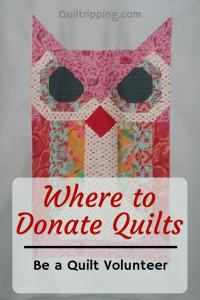 I've put together a list of places where you can donate quilts and quilt supplies #donatequilts #quiltdonations