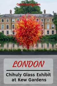 Sharing my experiences on seeing the Chihuly Glass Exhibit at Kew Gardens in London #chihuly #kewgardens #kew #london