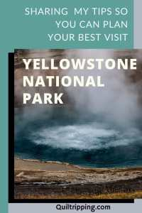 Sharing all my best tips for visiting Yellowstone National Park so you can plan your best trip